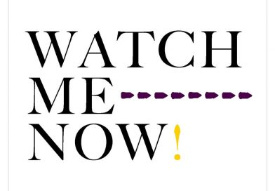 Watch Me Now!